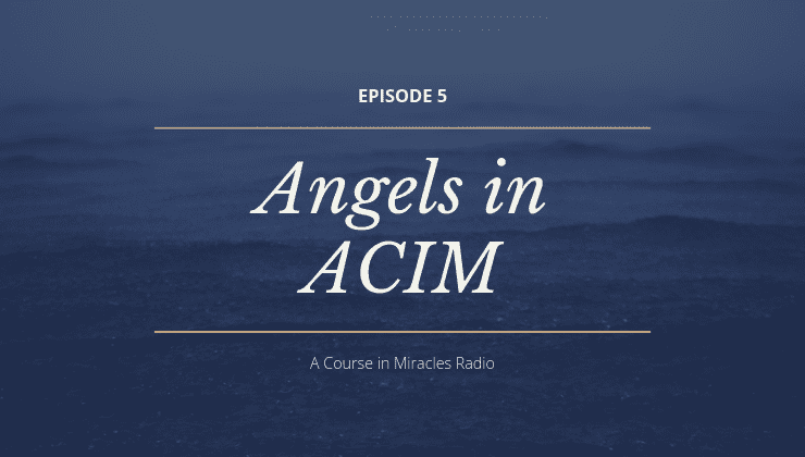 Angels in A Course in Miracles