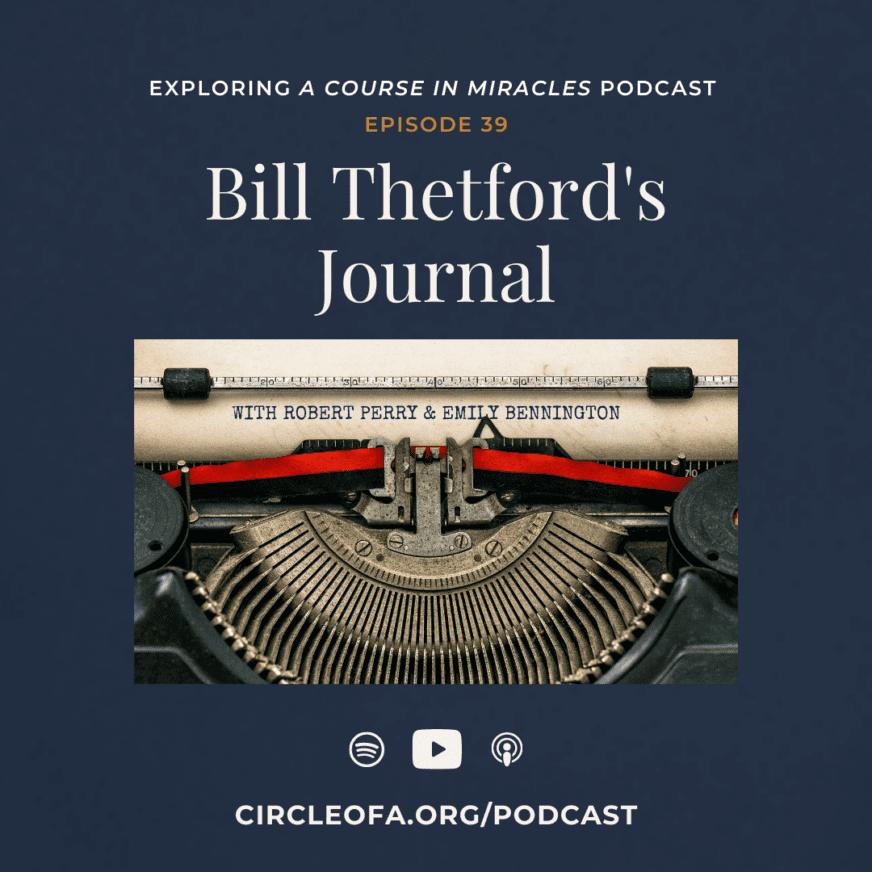Bill Thetford's Journal