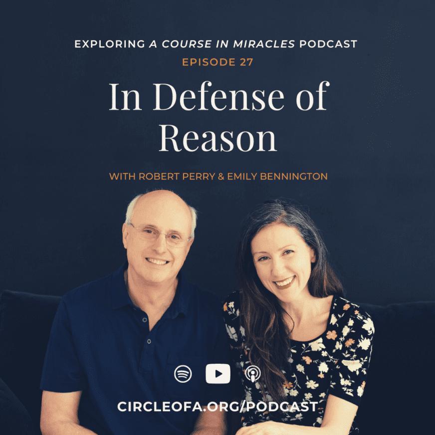 In Defense of Reason in ACIM