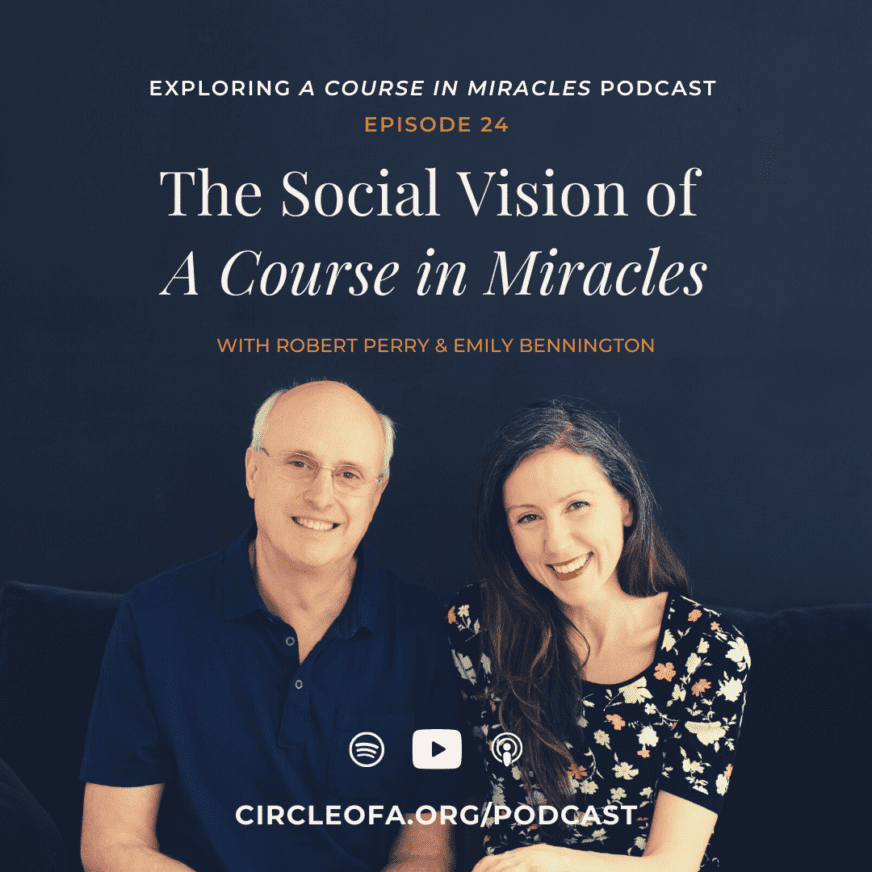 The Social Vision of A Course in Miracles